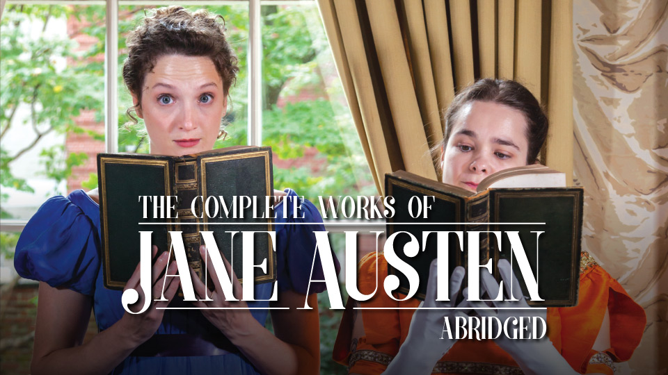 The Complete Works of Jane Austen, Abridged