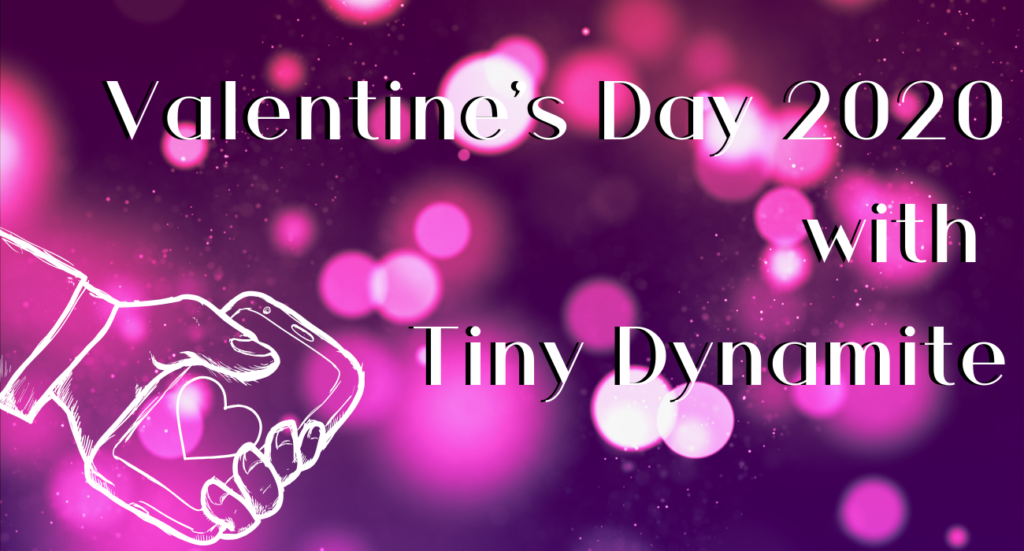 Valentine's Day 2020 with Tiny Dynamite